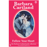 45 Follow Your Heart  (Ebook) - Cartland