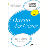 Direito das Coisas - Volume 3 - Carlos Roberto Gonçalves