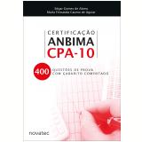 Certificação Anbima CPA-10 - Edgar Gomes de Abreu, Marla Fernanda Caumo de Aguiar