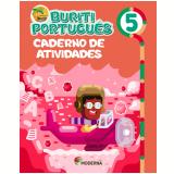 Buriti - Português - Caderno de Atividades - 5º Ano - Editora Moderna