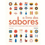 O Livro dos Sabores - Laura Rowe