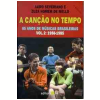 A Can��o no Tempo: 1958 - 1985 (Vol. 2)