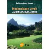 Modernidade Verde - Guilherme Mazza Dourado