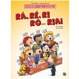 Rá, Ré, Ri, Ro... Ria! - Paulo Tadeu