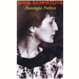 Anna Akhmátova - Anna Akhmátova