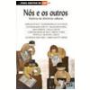 N�s e os Outros Vol. 29 2� Edi��o