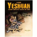 Yeshuah (Vol. 1) - Laudo Ferreira Jr.