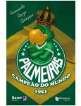 Palmeiras Campe�o do Mundo 1951