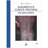Diagnóstico Clínico Postural - Angela Santos