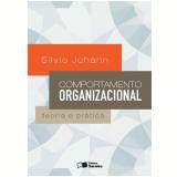 Comportamento Organizacional - Silvio Luiz Johann