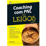 Coaching Com Pnl Para Leigos - Kate Burton