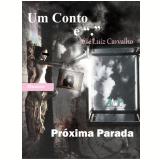 Próxima Parada (Ebook) - José Luiz Carvalho