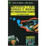 96 Horas Y Media En Ninguna Parte - Nivel 4 - Loreta De Miguel