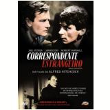 Correspondente Estrangeiro (DVD) - Alfred Hitchcock (Diretor)