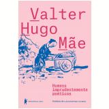 Homens Imprudentemente Po�ticos - Valter Hugo M�e