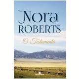 O Testamento - Nora Roberts