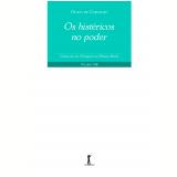 Os Histéricos no Poder (Vol. 8) - Olavo de Carvalho