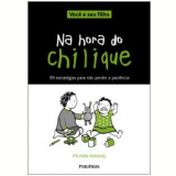 Na Hora do Chilique - Michelle Kennedy