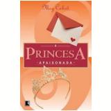 A Princesa Apaixonada (Vol. 3) - Meg Cabot