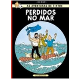 Perdidos no Mar - Hergé