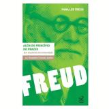 Freud:  Além do Princípio do Prazer - Oswaldo Giacóia Junior