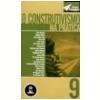 Construtivismo na Pr�tica, o Vol. 9