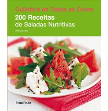 200 Receitas de Saladas Nutritivas