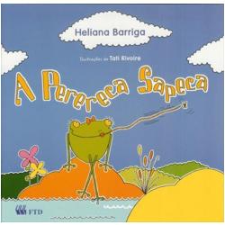 Livros - Paradidático - A Perereca Sapeca - Heliana Barriga - 8532260365