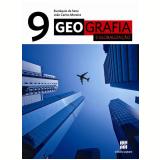 Geografia E Globalização - 9º Ano - Ensino Fundamental II - Joao Carlos Moreira, Eustaquio de Sene