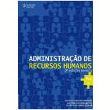 Administração de Recursos Humanos (Vol. 2) - Antônio Vieira de Carvalho, Luiz Paulo do Nascimento, Oziléa Clen Gomes Serafim
