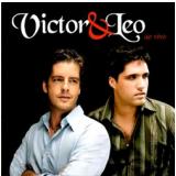 Victor & Leo - Ao Vivo (CD) - Victor e Leo