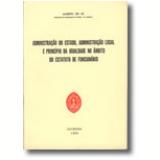 Administração Do Estado, Administração Local E Princípio Da Igualdade No Âmbito Do Estatuto De Funcionário - Almeno De Sá