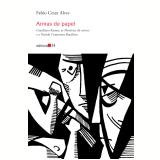 Armas De Papel - Fabio Cesar Alves