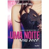 Uma Noite Sem Você (Vol. 5) - Aline Sant'ana
