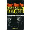 Assassinatos na Rua Morgue e Outras Hist�rias