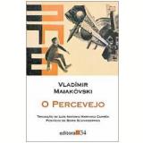 O Percevejo - Vladímir Maiakóvski