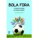 Bola Fora - Paulo Vinicius Coelho