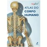 Atlas do Corpo Humano - Jordi Vigué