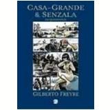 Casa-Grande e Senzala em Quadrinhos - Gilberto Freyre