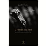 O Pianista no Bordel - Juan Luis Cebrián