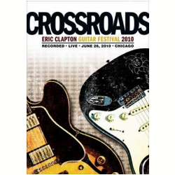 DVD - Crossroads - Guitar Festival 2010 - Eric Clapton - 603497948734