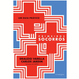 Primeiros Socorros - Drauzio Varella, Carlos Jardim