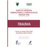 Guias de Medicin Ambulatorial e Hospitalar da Unifesp-Epm - JoÃo AlÉssio Juliano Perfeito, Simone de Campos Vieira Abib