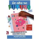 De Olho No Futuro-portugu�s-2�a,1�s Co-n.edi��o - C�ssia Garcia E L�cia Perez