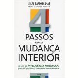 4 Passos para a Mudança Interior (Ebook) - Silas Barbosa Dias