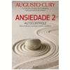 Ansiedade 2: Autocontrole