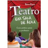 Teatro em Sala de Aula - Betina Rugna