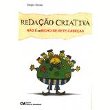 Redação Criativa não é um Bicho-de-Sete-Cabeças - Sérgio Simka