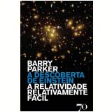 A Descoberta de Einstein - Barry Parker