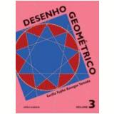 Desenho Geométrico - 3 - Ensino Fundamental II - Cecilia Fujiko Kanegae